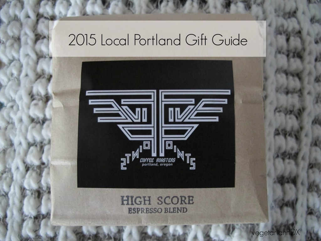 2015 Local Portland Gift Guide from vegetarianPDX